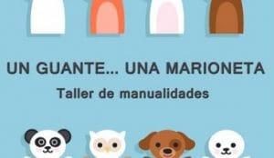 taller de manualidades, marionetas y otras actividades pensadas para la diversión de los más pequeños