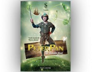 Peter pan y nunca jamás. magia, diversión, emoción, y mucho más para toda la familia