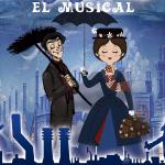 Nuevo espectáculo de Mary Poppins, El supercalifragilísticomusical en Granada.