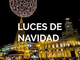 Programación navideña del encendido de las luces de la ciudad