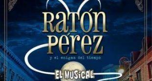 Ratón Pérez, un musical infantil.
