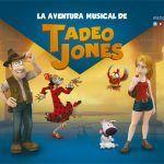 "Musical ""La gran aventura musical de Tadeo Jones"" en Cádiz."