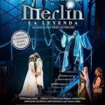 "Musical familiar ""Merlin, un musical de leyenda"" en Huelva."