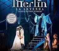 Merlín la leyenda, una obra con Gurruchaga como protagonista