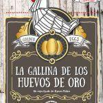 """Divertida obra de teatro llamada """"La gallina de los huevos de oro"""" en Málaga."""