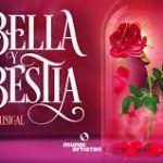 La Bella y la Bestia el musical, el mejor espectáculo familiar en Cartagena (Murcia).