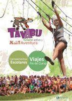 multiaventuras, talleres, actividades al aire libre, inmersión en inglés, todo mucho más durante el campamento de verano en Tavabu