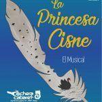 """Nuevo musical en La Cochera Cabaret """"La Princesa Cisne"""" en Málaga."""