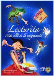 Lecturita...Más alla de la imaginación, un teatro infantil con títeres dónde lo importante es la lectura