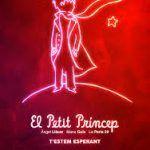 El Petit Príncep, el musical, un nuevo espectáculo para toda la familia en Barcelona.