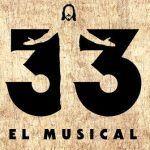 33 El Musical, la historia de Jesús jamás contada en Madrid.