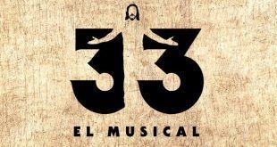 33 El Musical, una forma diferentes y divertida de conocer la historia de Jesús, para todos los públicos
