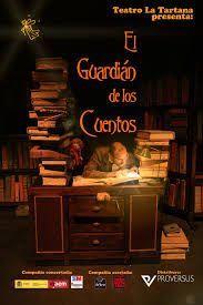 El guardián de los cuentos, una obra dónde se cuenta una historia con la suma de otros cuentos