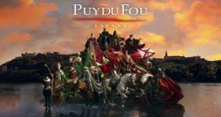 Revivir y redescubrir la historia de España a través de los espectáculos de Puy du Foy España